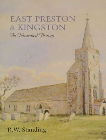 East Preson & Kingston, an Illustrated History, by R.W. Standing